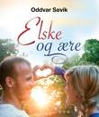 """""""Elske og ære gode råd for bedre samliv"""" av Oddvar Søvik"""