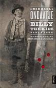 """""""Billy the Kids samla verk - venstrehendte dikt"""" av Michael Ondaatje"""