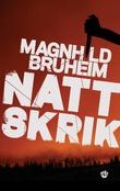 """Nattskrik - kriminalroman"" av Magnhild Bruheim"