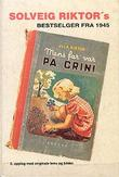 """Mens far var på Grini"" av Solveig Riktor"