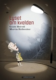 """""""Lyset om kvelden"""" av Gaute Heivoll"""