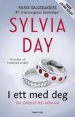 """""""I ett med deg - en Crossfire-roman"""" av Sylvia Day"""