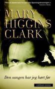 """""""Den sangen har jeg hørt før"""" av Mary Higgins Clark"""