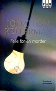 """""""Felle for en morder"""" av Jonathan Kellerman"""