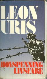 """""""Høyspenning - livsfare"""" av Leon Uris"""