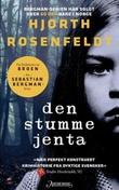 """Den stumme jenta - kriminalroman"" av Michael Hjorth"