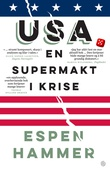 """""""USA en supermakt i krise"""" av Espen Hammer"""