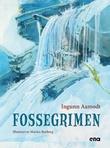 """""""Fossegrimen"""" av Ingunn Aamodt"""