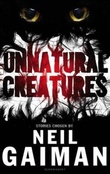 """Unnatural creatures"" av Neil Gaiman"