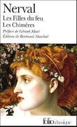 """""""Les filles du feu ; Les Chimères"""" av Gérard de Nerval"""
