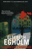 """""""Nærmeste pårørende - roman"""" av Elsebeth Egholm"""