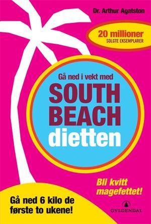 """""""Gå ned i vekt med South Beach-dietten"""" av Arthur Agatston"""