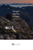 """""""Norges vakreste eventyr - fra Lindesnes til Nordkapp"""" av Matti Bernitz"""