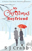 """My Christmas Boyfriend"" av S.J. Crabb"
