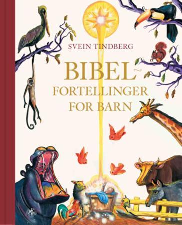 """""""Bibelfortellinger for barn"""" av Svein Tindberg"""