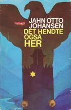 """""""Det hendte også her"""" av Jahn Otto Johansen"""