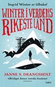 """""""Winter i verdens rikeste land - roman"""" av Janne S. Drangsholt"""