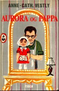 """""""Aurora og pappa"""" av Anne-Cath. Vestly"""