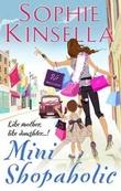 """Mini shopaholic"" av Sophie Kinsella"