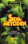 """Silva-metoden - slik henter du frem geniet i deg"" av José Silva"