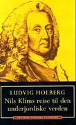 """""""Nils Klims reise til den underjordiske verden"""" av Ludvig Holberg"""