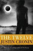 """The twelve - the passage trilogy"" av Justin Cronin"