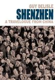"""Shenzhen - A Travelogue From China"" av Guy Delisle"