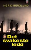 """""""Det svakeste ledd"""" av Ingrid Berglund"""