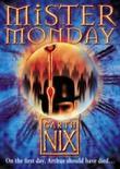 """""""Mister Monday (The Keys to the Kingdom)"""" av Garth Nix"""