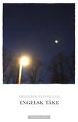 """""""Engelsk tåke roman"""" av Frederik Svindland"""