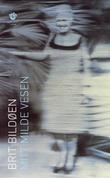 """Mitt milde vesen - roman"" av Brit Bildøen"
