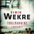 """""""Trollmannens læregutt"""" av Eirik Wekre"""