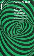 """En grunnbok i Freuds psykologi"" av Calvin S. Hall"