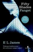 """Fifty shades - fanget"" av E.L. James"