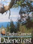 """""""Dalene i øst"""" av Dagfinn Grønoset"""