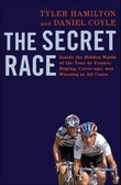 """The secret race - inside the hidden world of the Tour de France"" av Tyler Hamilton"