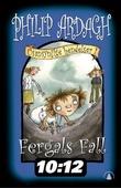 """""""Fergals fall, eller Raskeste vei ned - usannsynlige hendelser 1"""" av Philip Ardagh"""