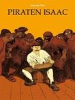 """""""Piraten Isaac"""" av Christophe Blain"""
