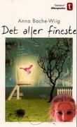 """""""Det aller fineste"""" av Anna Bache-Wiig"""