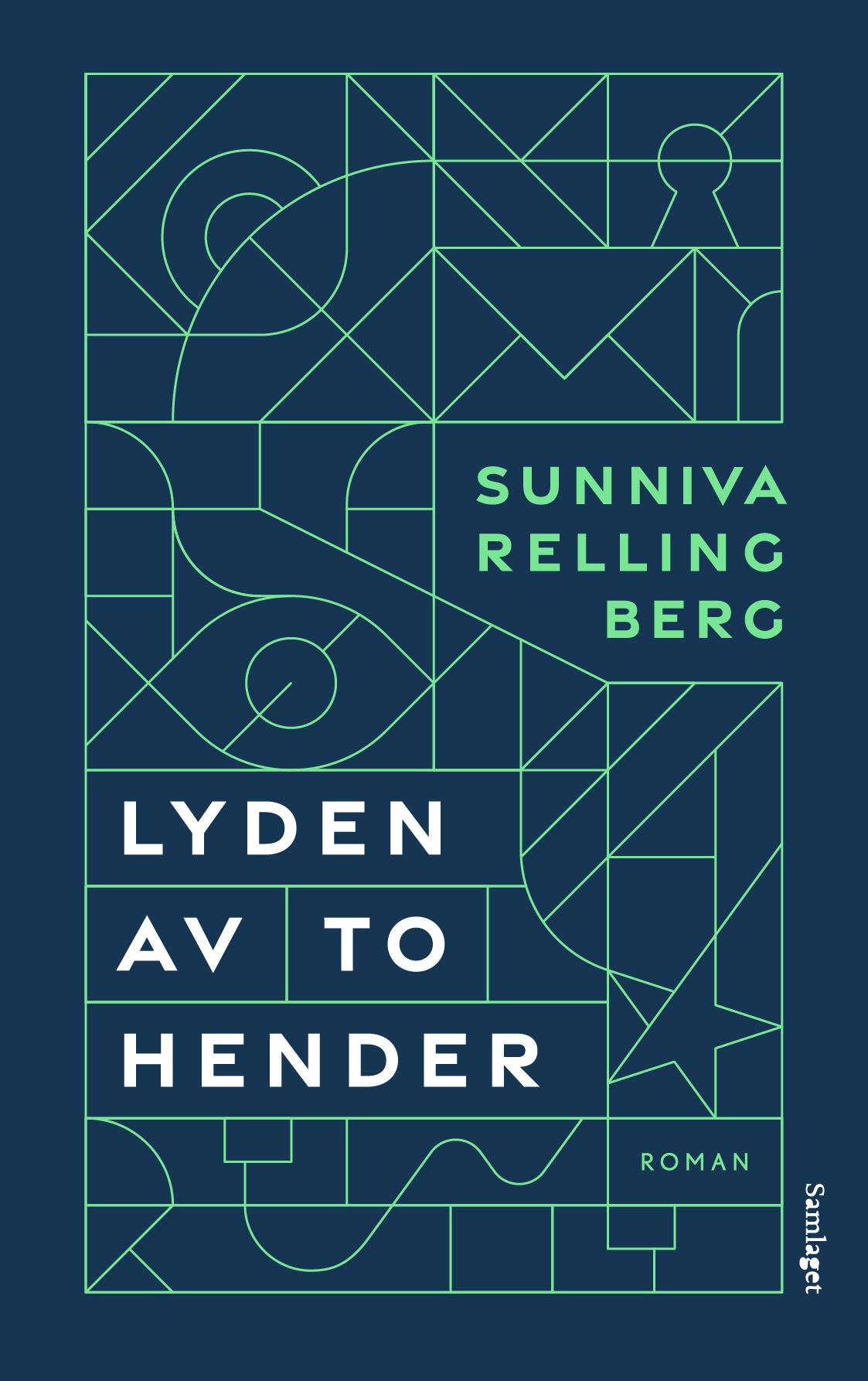 """""""Lyden av to hender - roman"""" av Sunniva Relling Berg"""