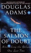 """The salmon of doubt - hitchhiking the galaxy one last time"" av Douglas Adams"