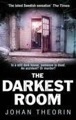 """""""The darkest room"""" av Johan Theorin"""