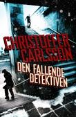 """""""Den fallende detektiven"""" av Christoffer Carlsson"""