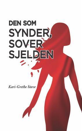 """""""Den som synder, sover sjelden"""" av Kari-Grethe Stave"""