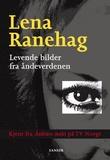 """""""Levende bilder fra åndeverden"""" av Lena Ranehag"""