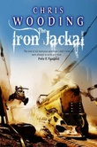 """""""The iron jackal"""" av Chris Wooding"""