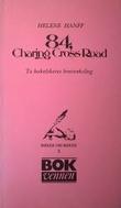 """""""84 Charing Cross road - to bokelskeres brevveksling"""" av Helene Hanff"""