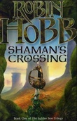 """Shaman's crossing - the soldier son trilogy"" av Robin Hobb"