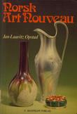 """Norsk art noveau"" av Jan-Lauritz Opstad"