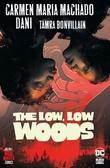 """The Low, Low Woods - (Hill House Comics #3)"" av Carmen Maria Machado"